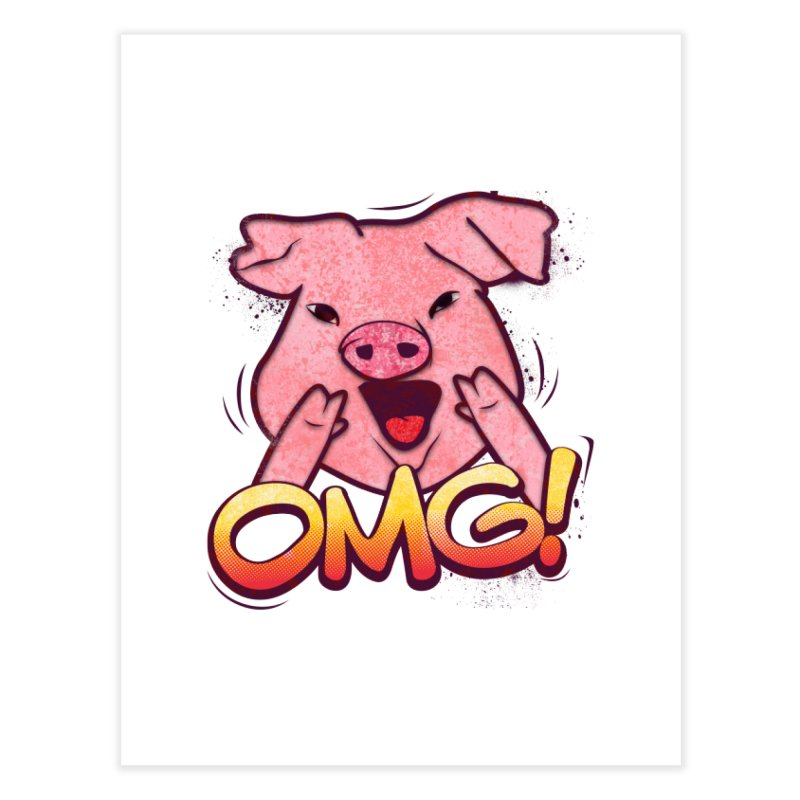 oh my god pig Home Fine Art Print by SOE