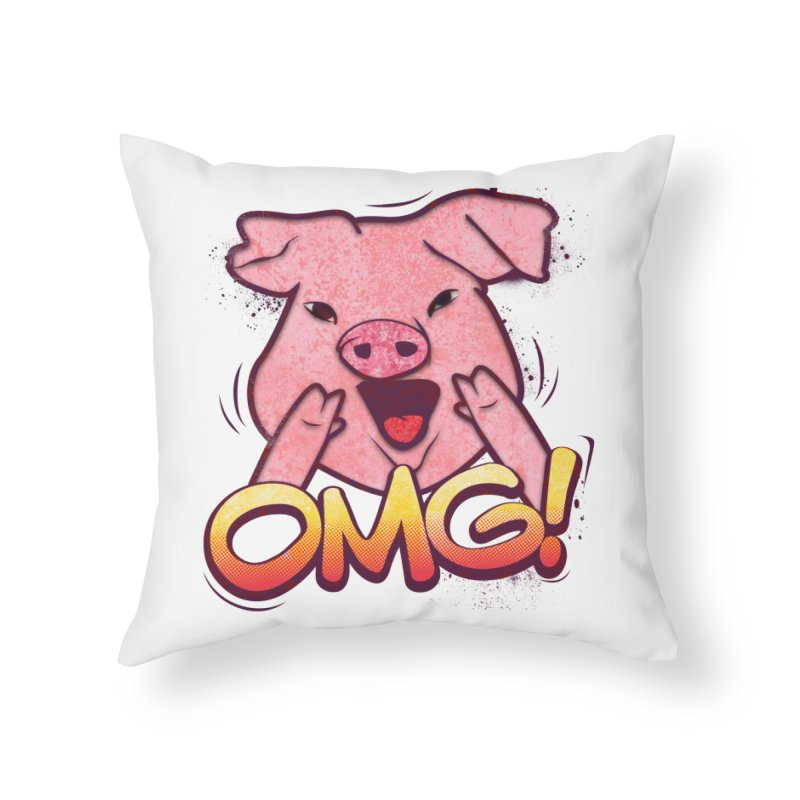 oh my god pig Home Throw Pillow by SOE