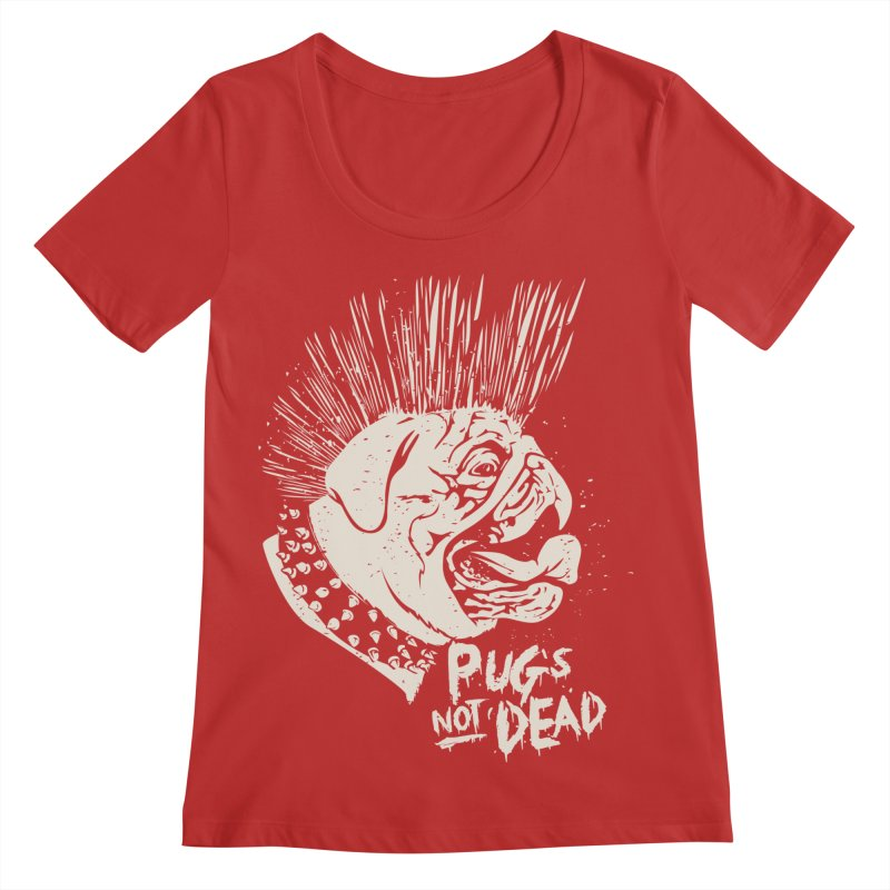pug's not dead Women's Regular Scoop Neck by SOE