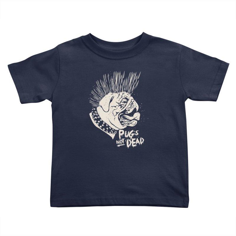 pug's not dead Kids Toddler T-Shirt by SOE