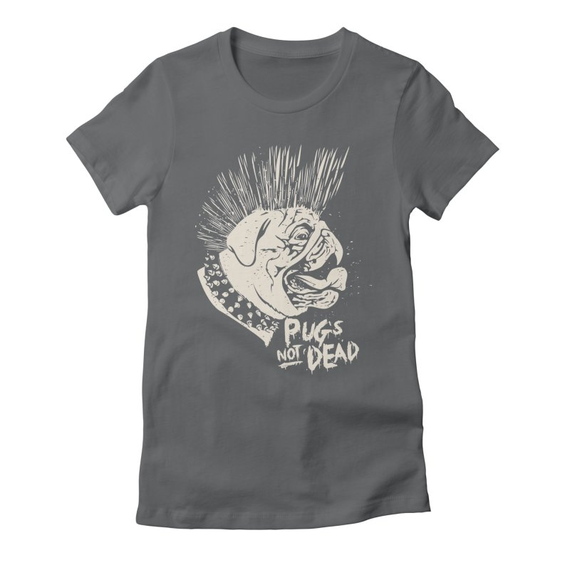 pug's not dead Women's Fitted T-Shirt by SOE
