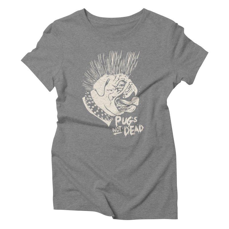 pug's not dead Women's Triblend T-Shirt by SOE