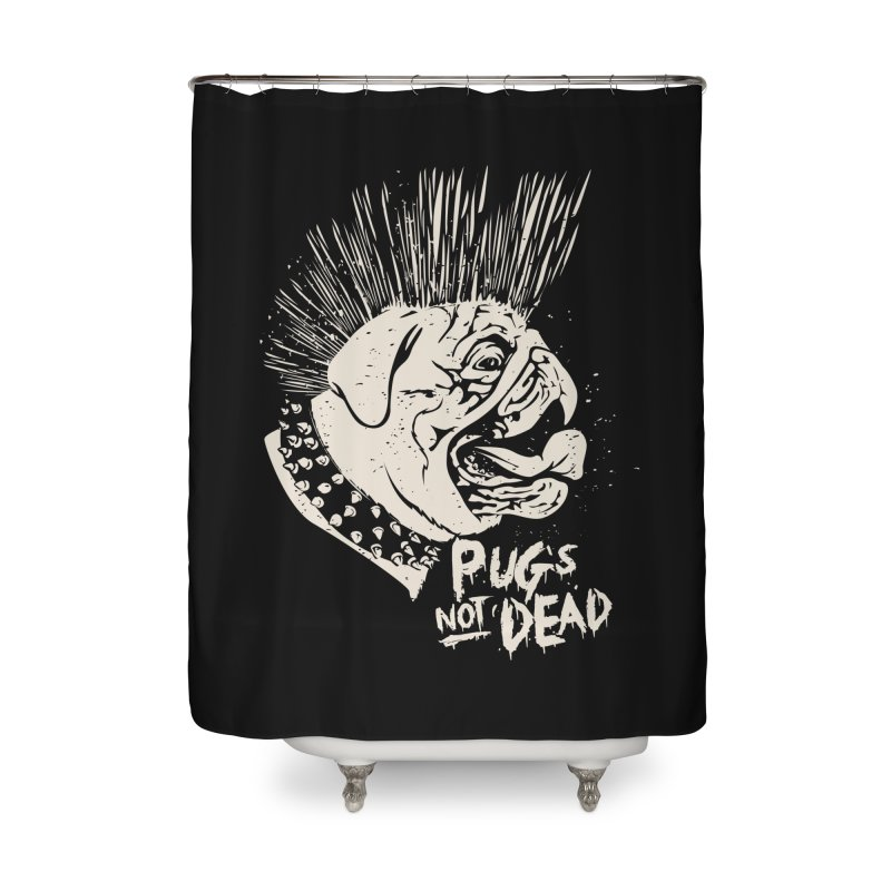 pug's not dead Home Shower Curtain by SOE