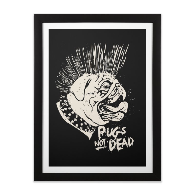 pug's not dead Home Framed Fine Art Print by SOE