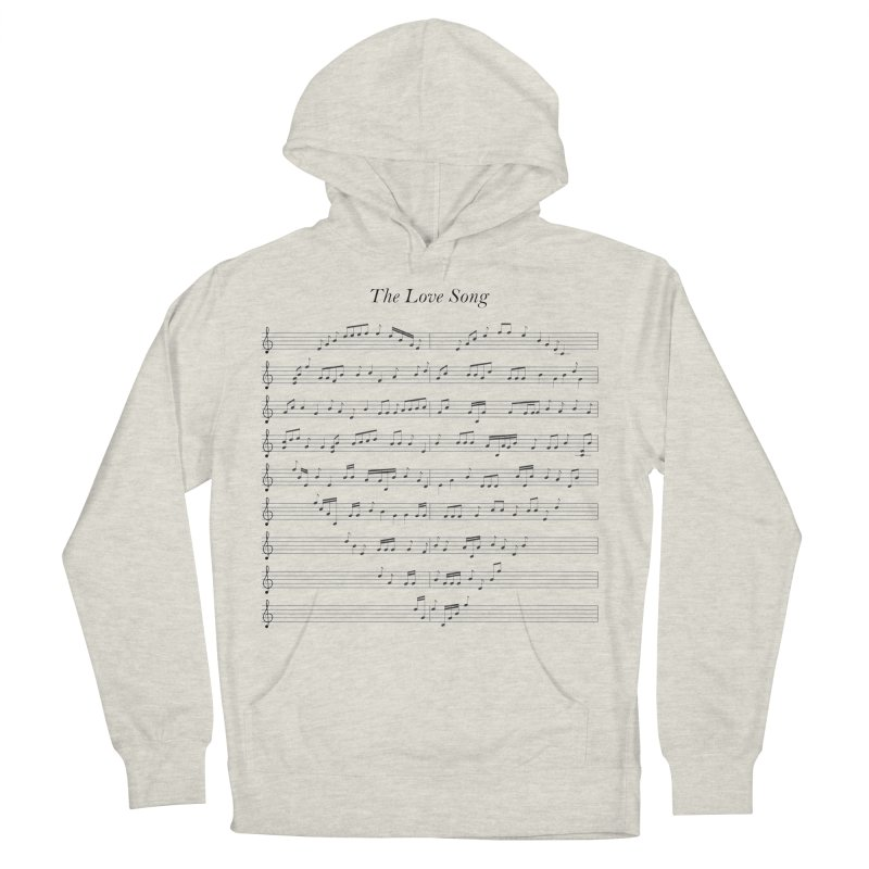 the love song Women's French Terry Pullover Hoody by SOE