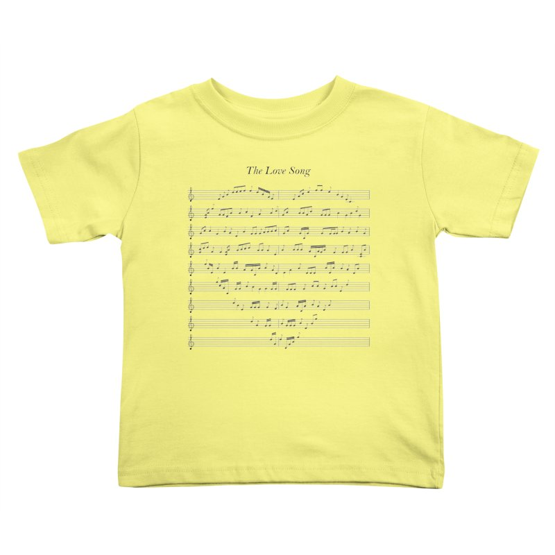 the love song Kids Toddler T-Shirt by SOE