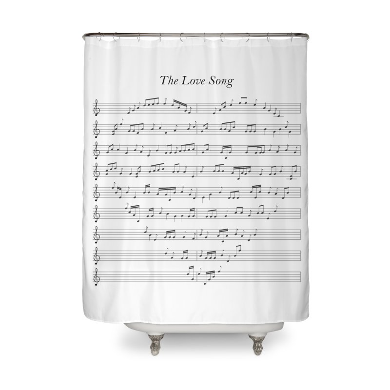 the love song Home Shower Curtain by SOE