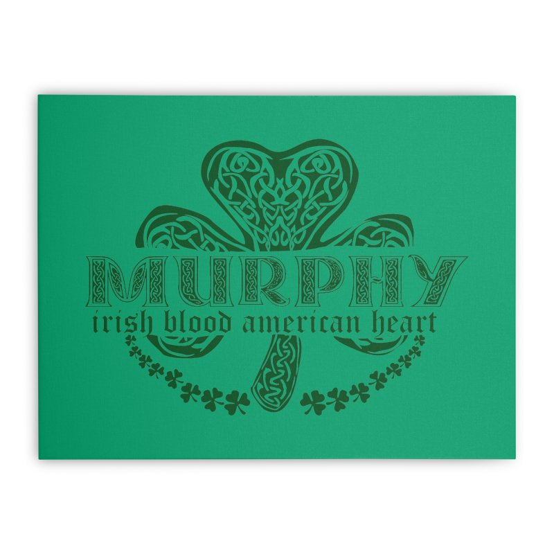 murphy irish proud american heart Home Stretched Canvas by SOE