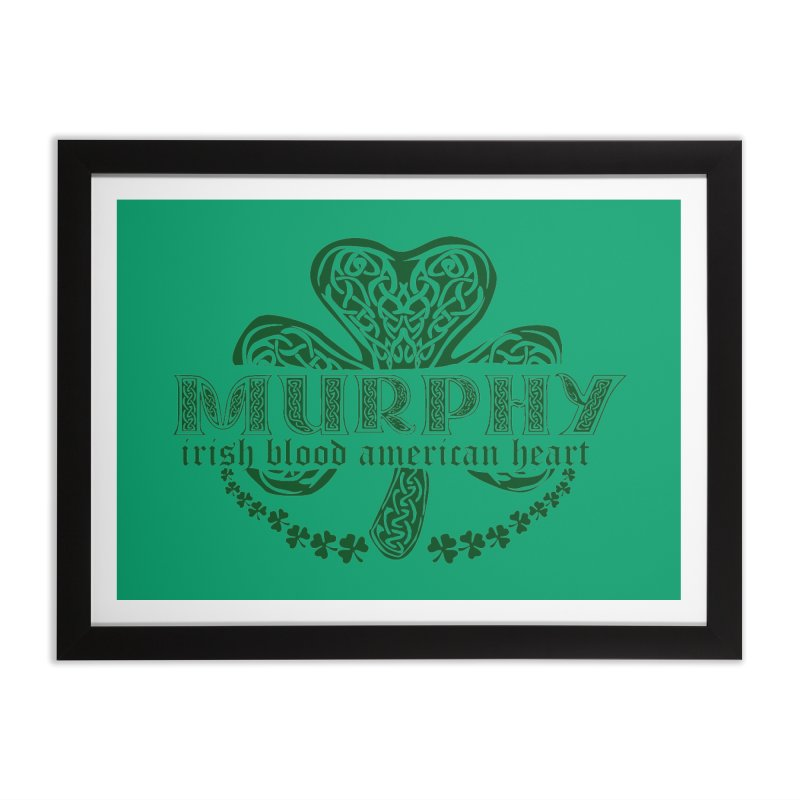 murphy irish proud american heart Home Framed Fine Art Print by SOE