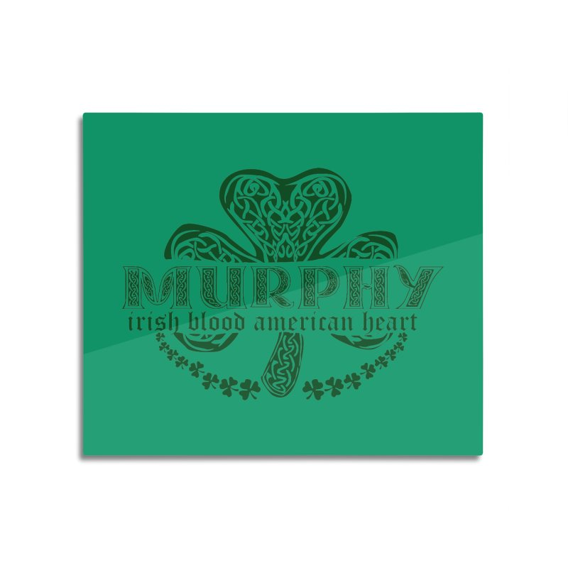 murphy irish proud american heart Home Mounted Acrylic Print by SOE