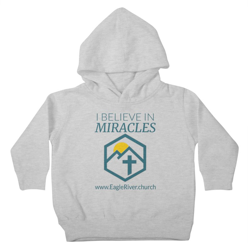 I Believe in Miracles (2019) Kids Toddler Pullover Hoody by soer's Artist Shop