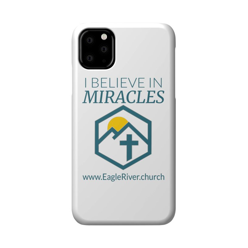 I Believe in Miracles (2019) Accessories Phone Case by soer's Artist Shop