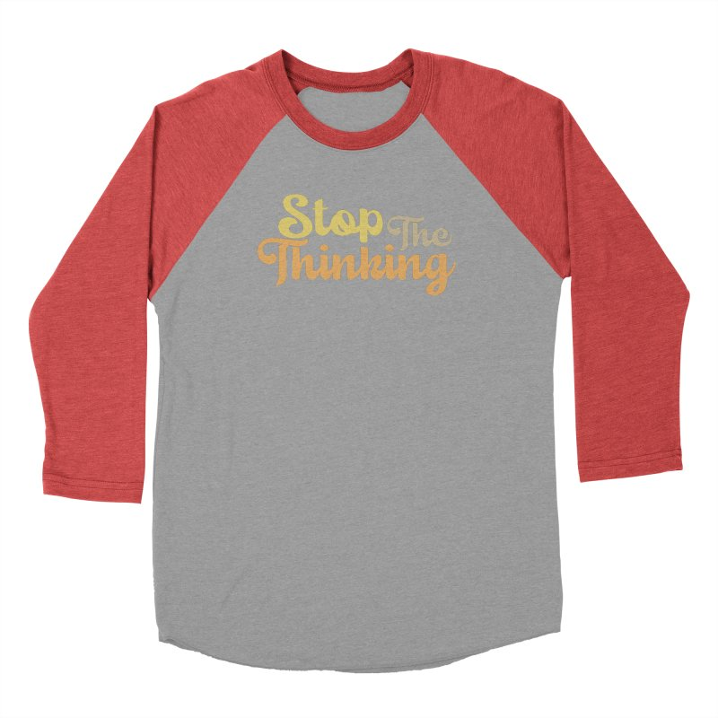 Stop The Thinking - Retro Font (Neutral) Men's Longsleeve T-Shirt by Sofa City Sweetheart Discount Superstore