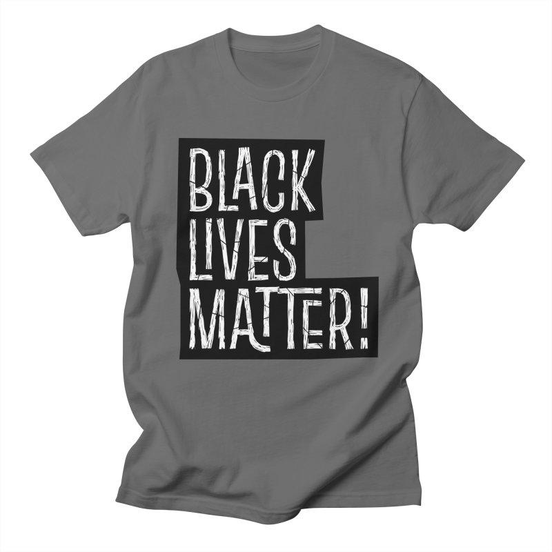 Black lives matter Men's T-Shirt by Sofimartina's Artist Shop
