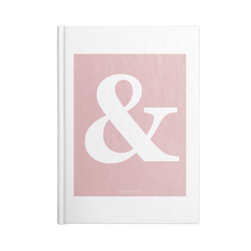 Ampersand pink Accessories Notebook by Sofimartina's Artist Shop