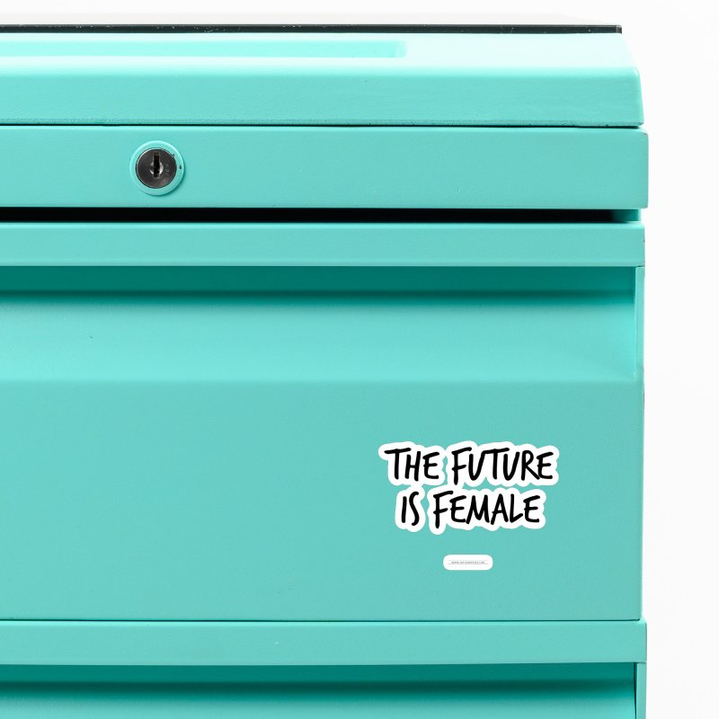 The future is female Accessories Magnet by Sofimartina's Artist Shop