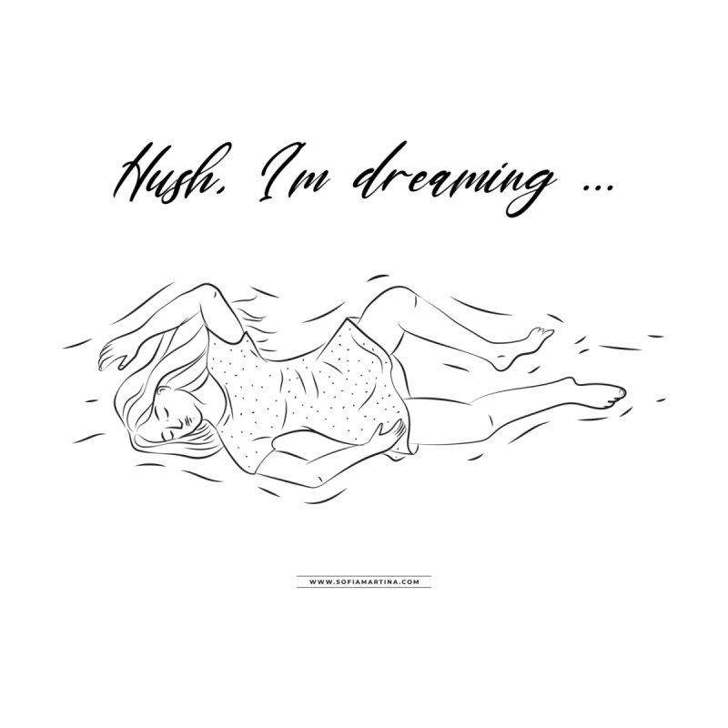Hush, i'm dreaming Men's T-Shirt by Sofimartina's Artist Shop
