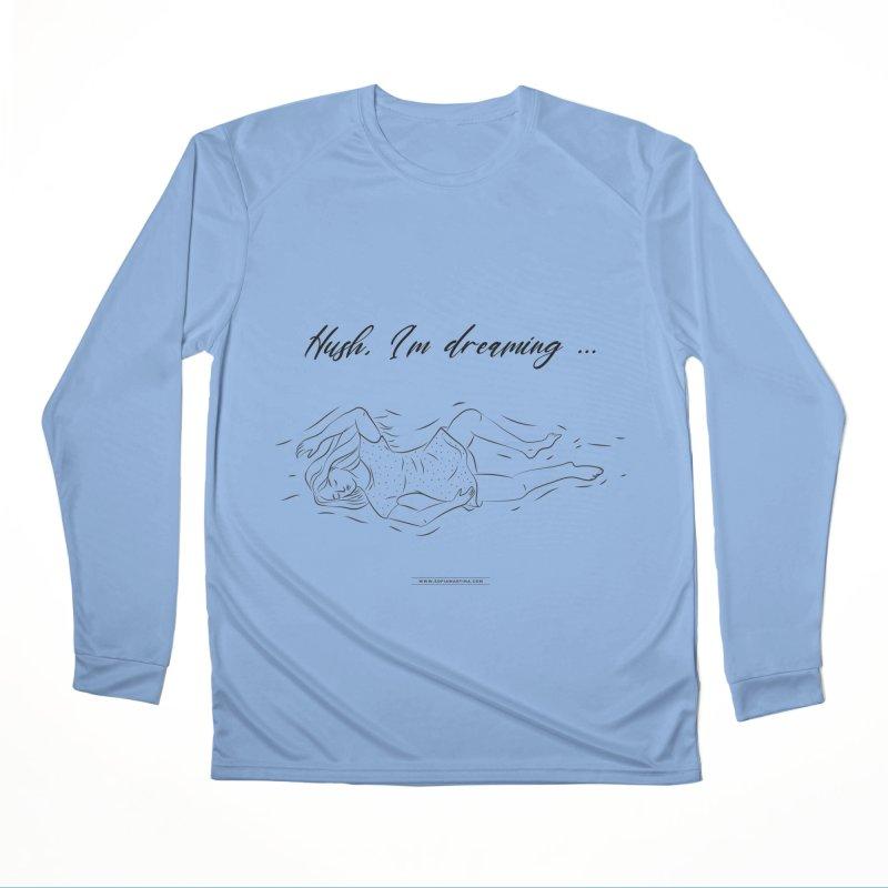 Hush, i'm dreaming Women's Longsleeve T-Shirt by Sofimartina's Artist Shop