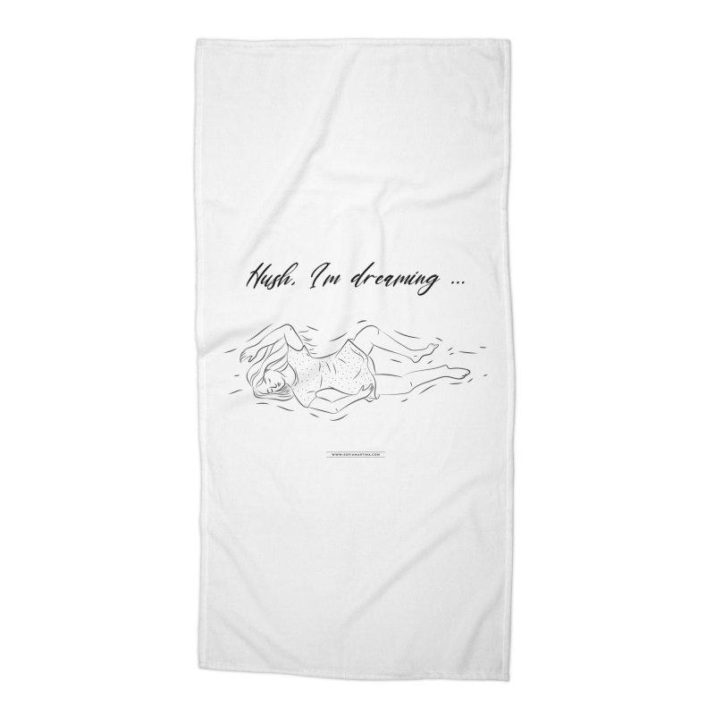 Hush, i'm dreaming Accessories Beach Towel by Sofimartina's Artist Shop