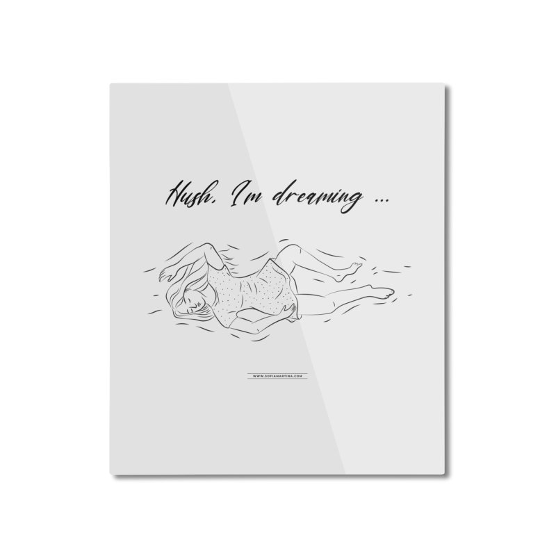 Hush, i'm dreaming Home Mounted Aluminum Print by Sofimartina's Artist Shop