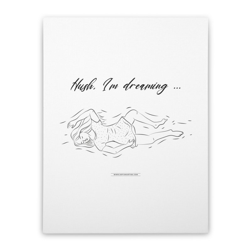Hush, i'm dreaming Home Stretched Canvas by Sofimartina's Artist Shop