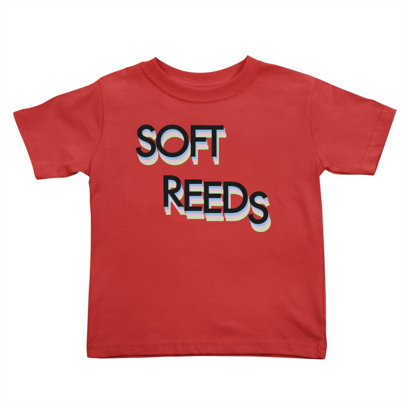 SOFT-5 Kids Toddler T-Shirt by softreeds's Artist Shop