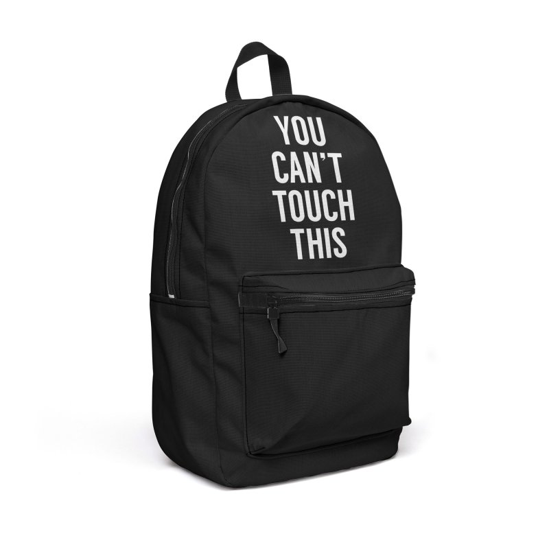 You can't touch this Accessories Backpack Bag by Balazs Solti