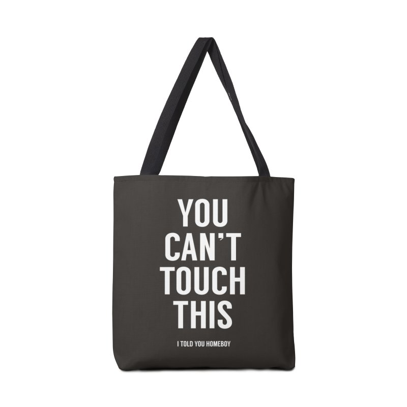 You can't touch this Accessories Tote Bag Bag by Balazs Solti