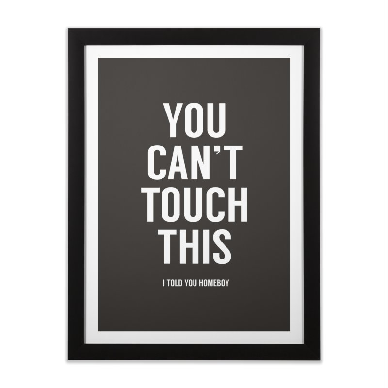 You can't touch this Home Framed Fine Art Print by Balazs Solti