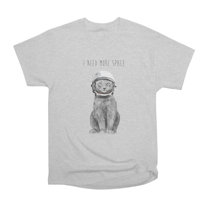 I need more space Women's Heavyweight Unisex T-Shirt by Balazs Solti