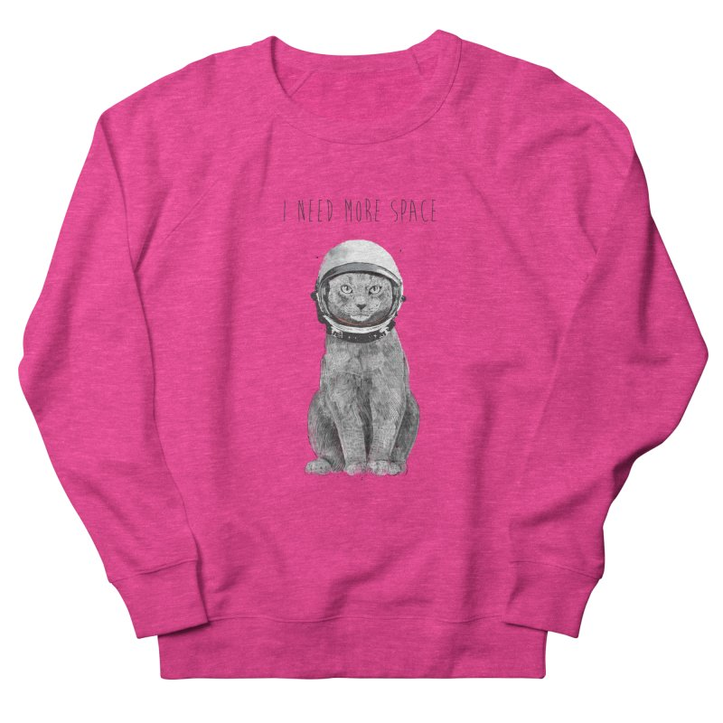 I need more space Women's French Terry Sweatshirt by Balazs Solti