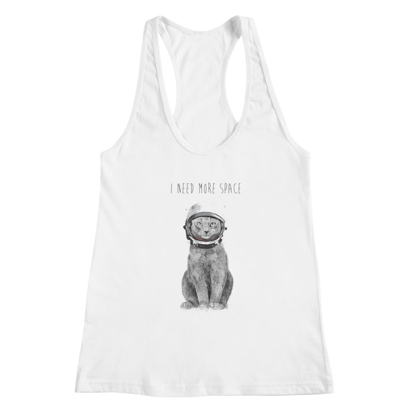 I need more space Women's Racerback Tank by Balazs Solti