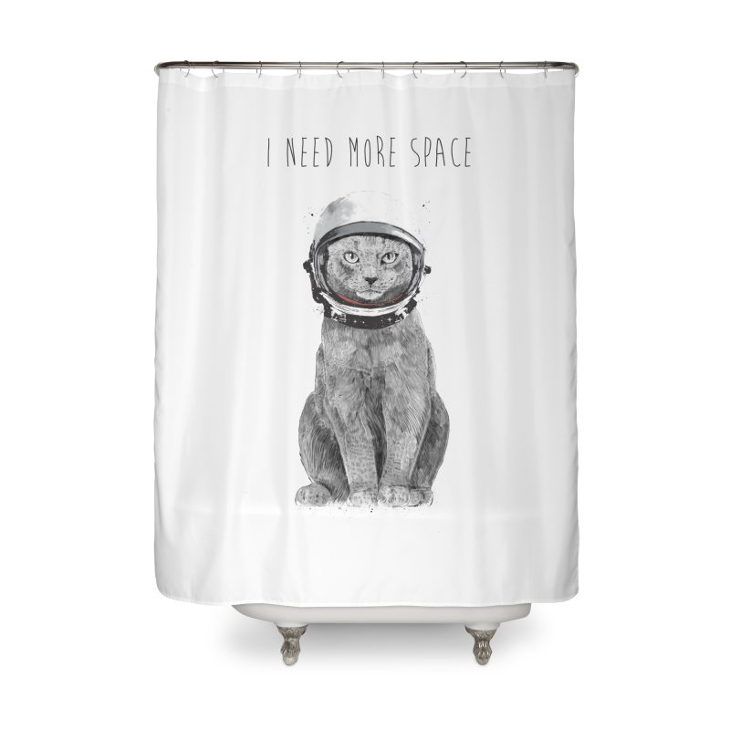 I need more space Home Shower Curtain by Balazs Solti