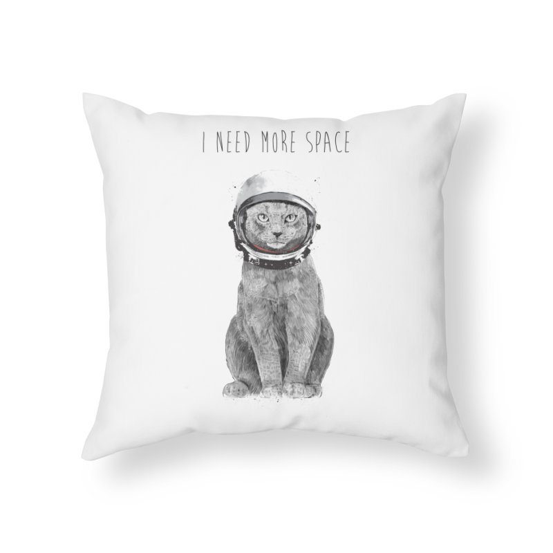 I need more space Home Throw Pillow by Balazs Solti