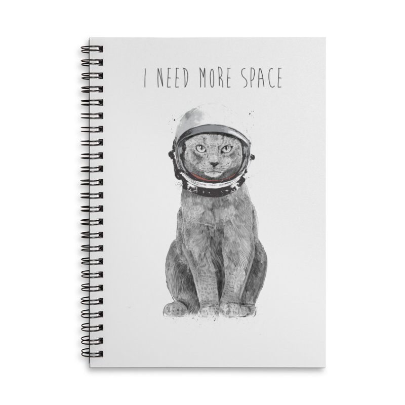 I need more space Accessories Lined Spiral Notebook by Balazs Solti