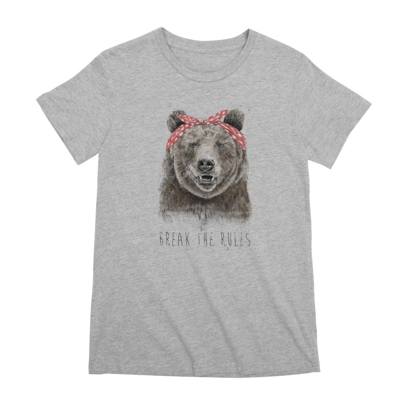 Break the rules Women's Premium T-Shirt by Balazs Solti