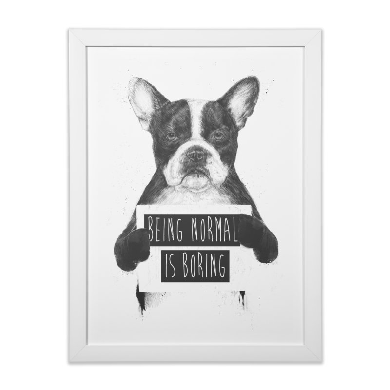 Being Normal is Boring in Framed Fine Art Print White by Balazs Solti
