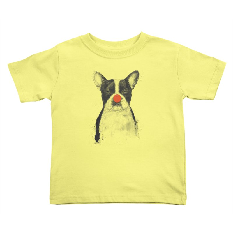 I'm Not Your Clown Kids Toddler T-Shirt by Balazs Solti