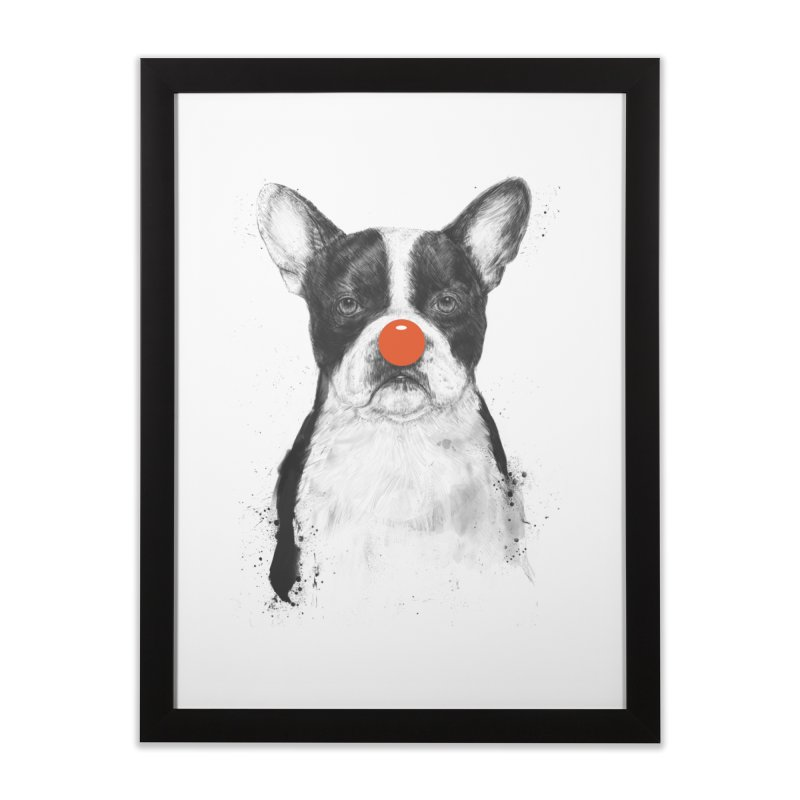 I'm Not Your Clown Home Framed Fine Art Print by Balazs Solti
