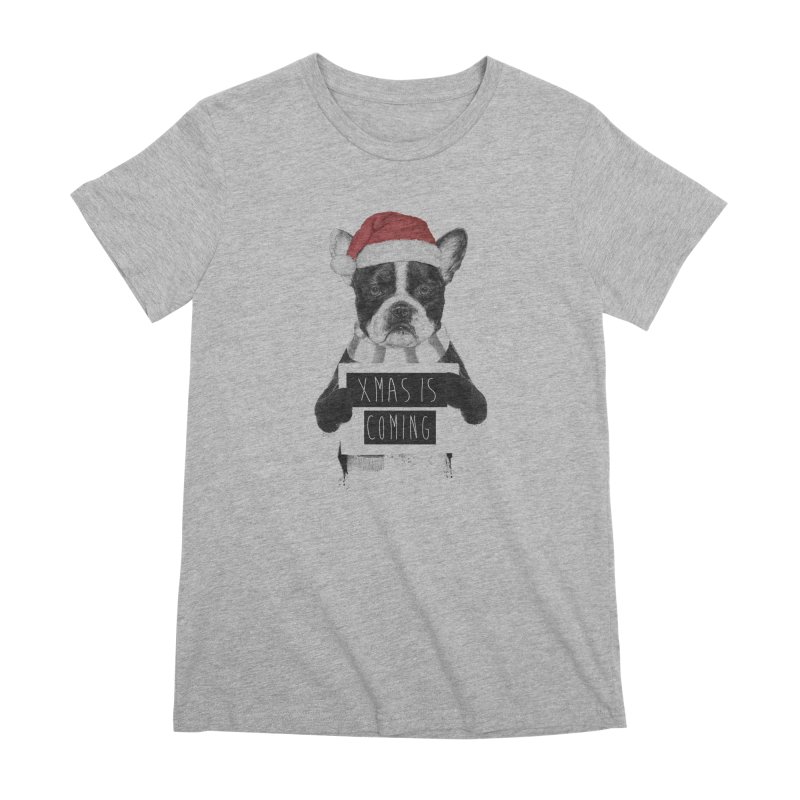 Xmas is coming Women's Premium T-Shirt by Balazs Solti