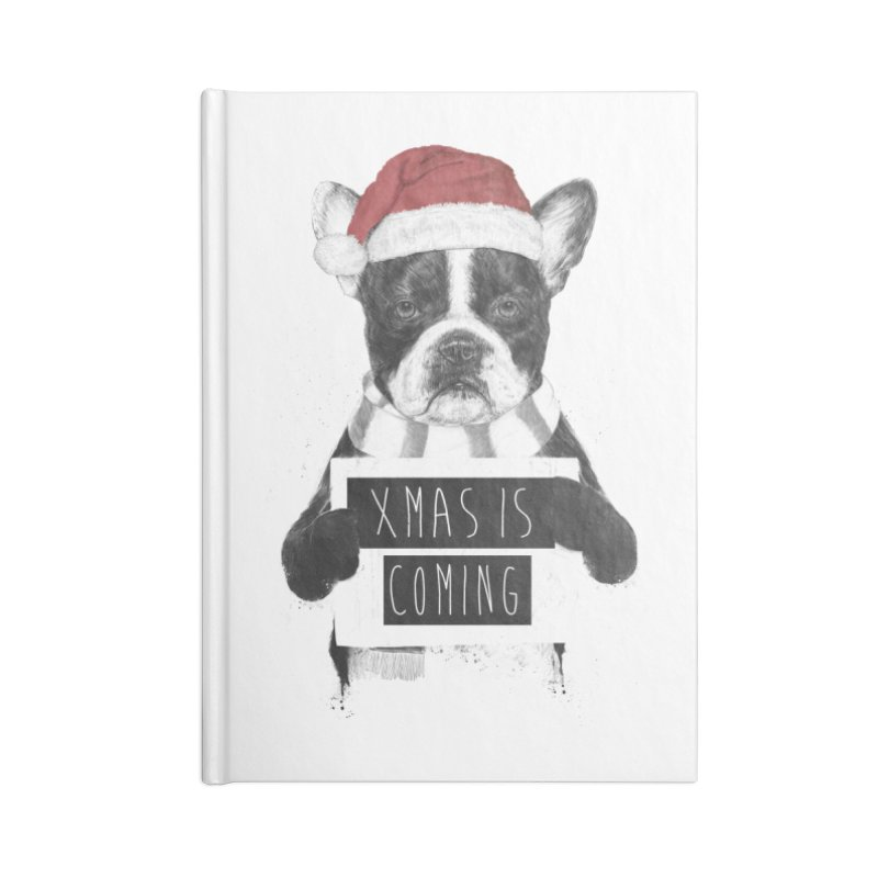Xmas is coming Accessories Blank Journal Notebook by Balazs Solti