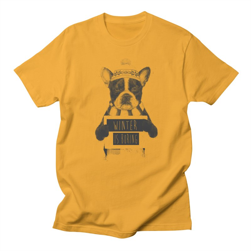 Winter is boring Women's Regular Unisex T-Shirt by Balazs Solti