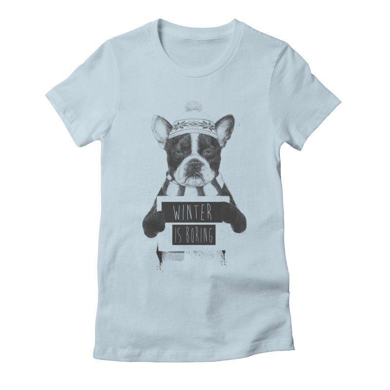 Winter is boring Women's Fitted T-Shirt by Balazs Solti
