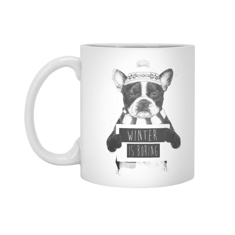 Winter is boring Accessories Mug by Balazs Solti