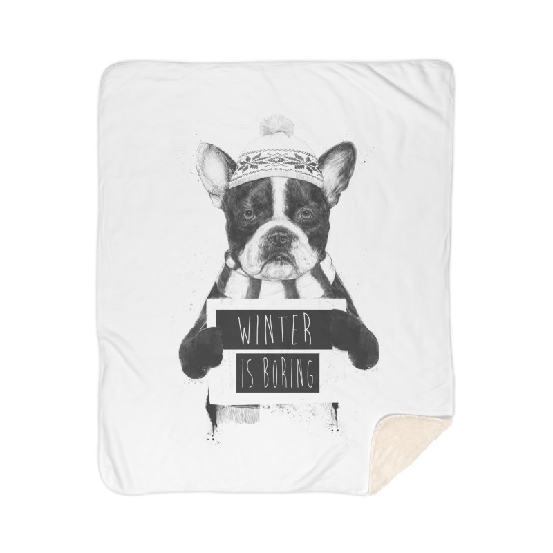 Winter is boring Home Blanket by Balazs Solti