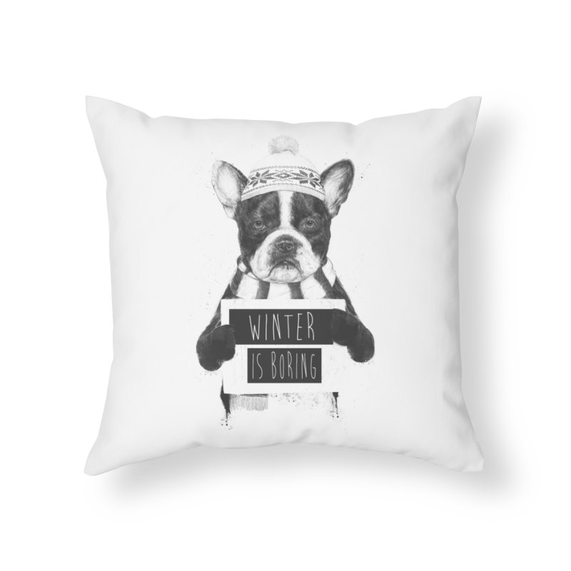Winter is boring Home Throw Pillow by Balazs Solti
