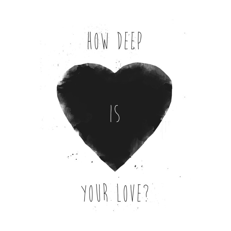 How deep is your love? by Balazs Solti