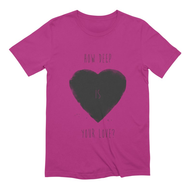 How deep is your love? Men's Extra Soft T-Shirt by Balazs Solti