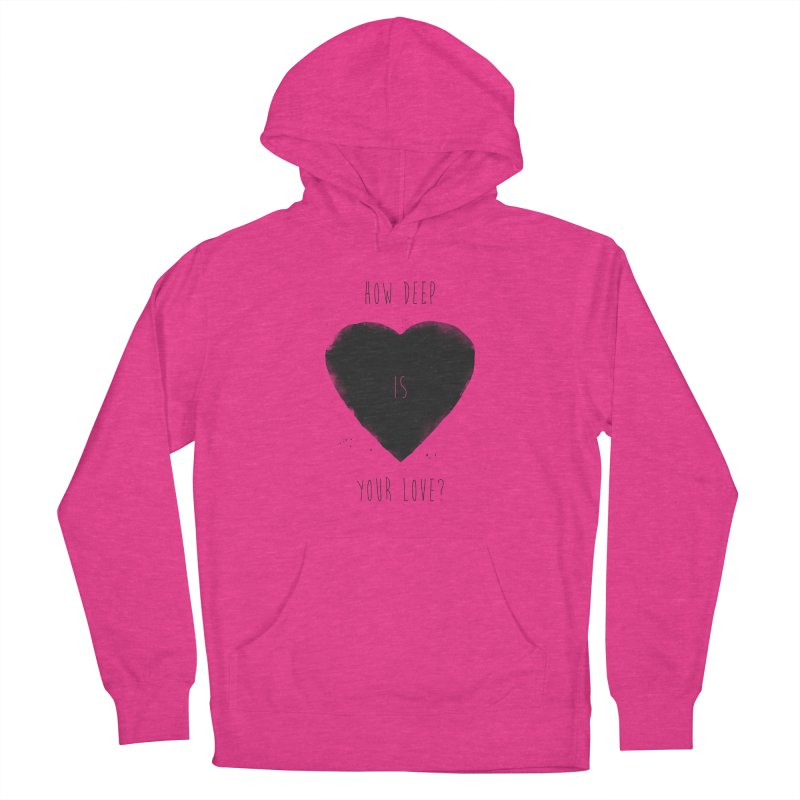 How deep is your love? Women's Pullover Hoody by Balazs Solti