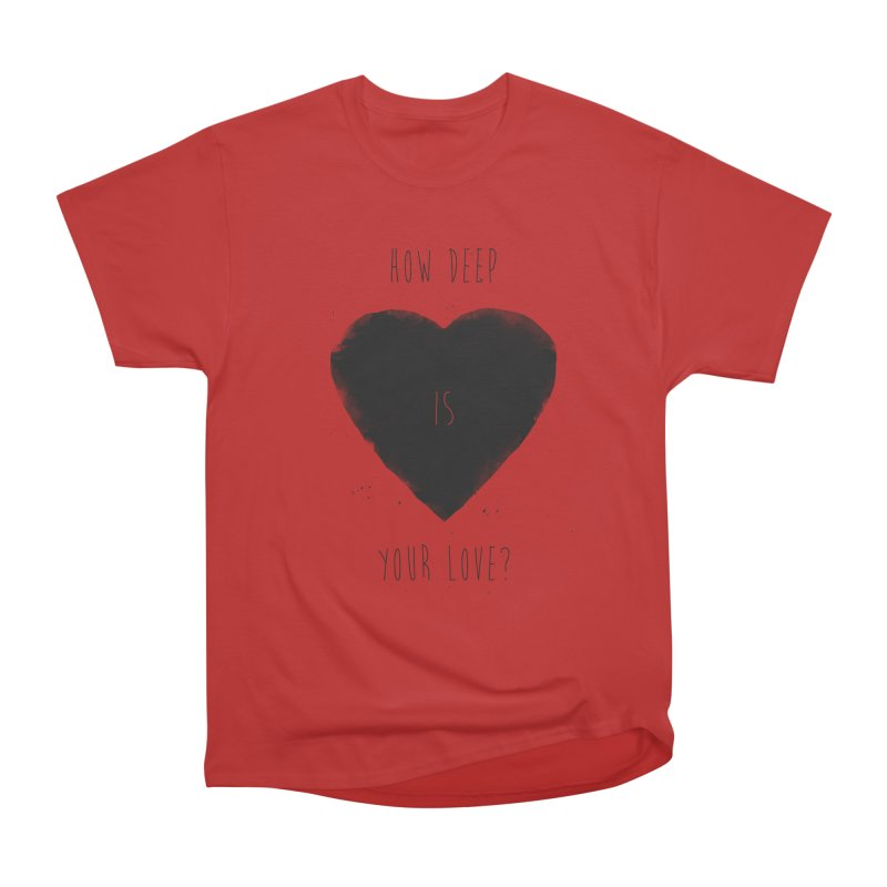 How deep is your love? Men's Heavyweight T-Shirt by Balazs Solti